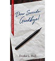 Dear Suicide: Goodbye