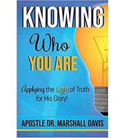Knowing Who You Are: Applying the Light of Truth for His Glory