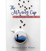 The Morning Cup: A Sweet Inspirations Collection ~ Vol 1